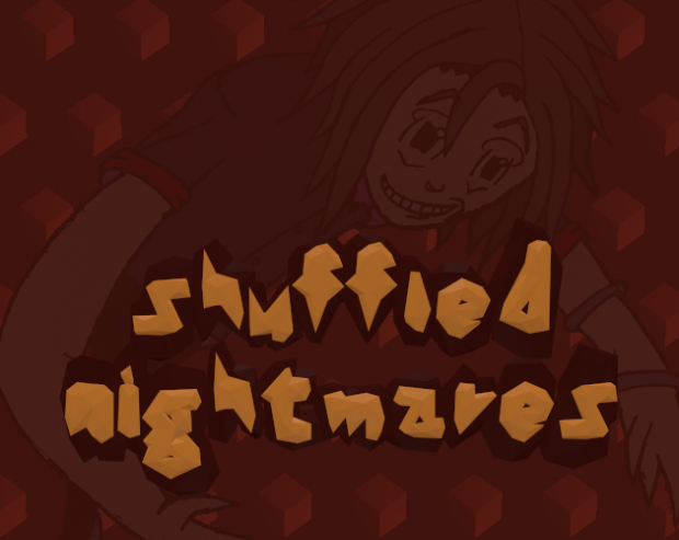Shuffled Nightmares - Windows-64bit - v2.0.0 - Demo