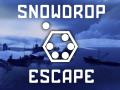 Snowdrop Escape