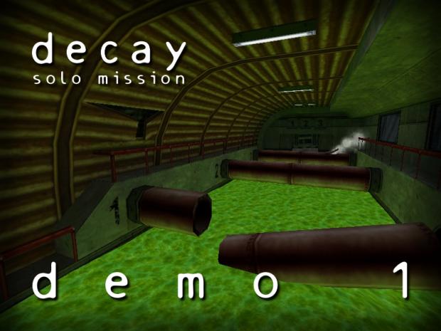 Decay: Solo Mission (Demo  1)