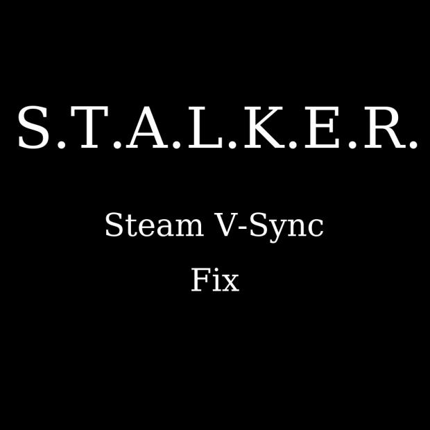 Steam V-Sync Fix (ShoC, CS, CoP)