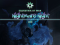 """Equestria At War 1.8.3.4 """"In the Shadow of Mountains: Nightmare Night"""""""
