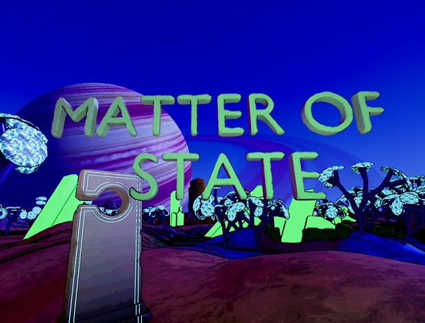 Matter of State Alpha Demo