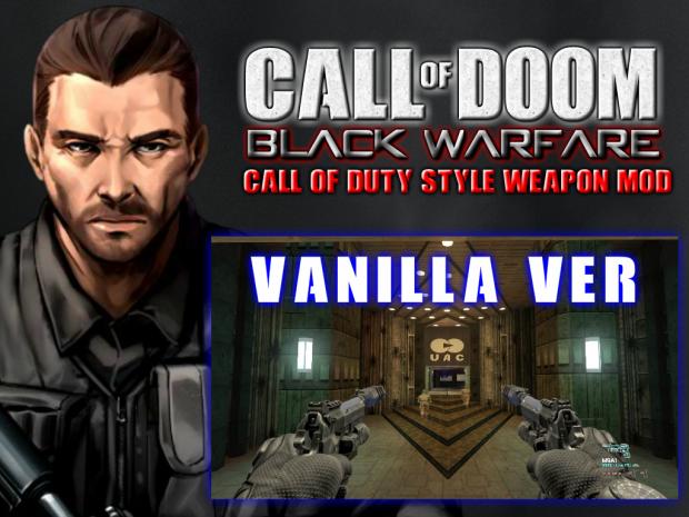 (V2 update)*VANILLA ver* CALL OF DOOM:BLACK WARFARE