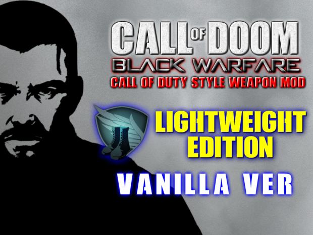 (V2 update)LIGHT Edition *VANILLA ver* CALL OF DOOM:BLACK WARFARE