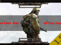 The Last Day of The Zone [1.5.1]