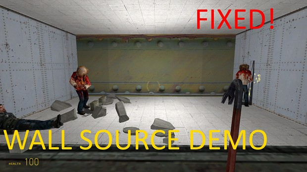 Wall: Source Demo FIXED