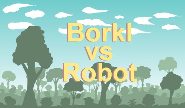 Borkl vs Robot