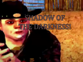 Shadow of The Darkness