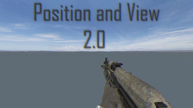Position and View 2.0 [TEST BETA]