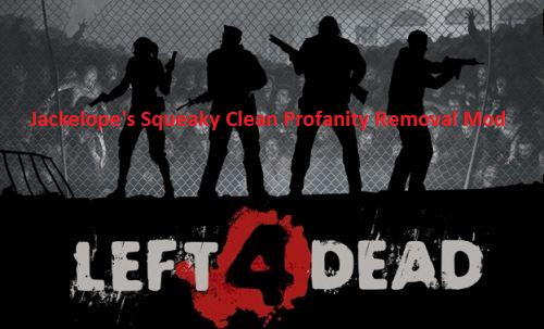 Left4Dead Squeaky Clean Profanity Removal Mod