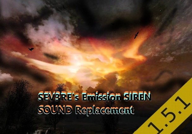 SEV3RE's Emission Siren Sound Replacement [1.5.1]