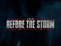 "RE: During the Storm - ""Calm Before the Storm"" Demo"