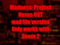 Madness: Project Nexus - wad file edition