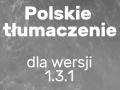 Polskie tłumaczenie dla wersji 1.3.1