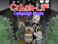 Crack-Life: Campaign Mode SD Pack