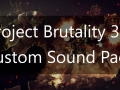 Project Brutality 3.0 Custom Sound Pack