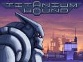 Titanium Hound alpha 0.04