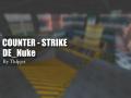 [SHOWCASE MAP] DE_Nuke (Remade/Re-imagined)