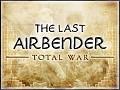 The Last Airbender Total War v0.83