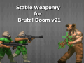Stable Weaponry for Brutal Doom v21