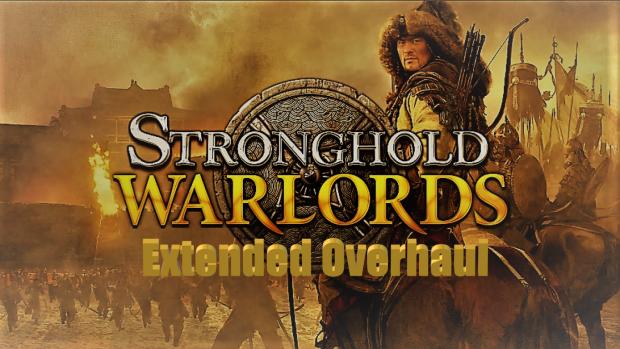 Extended Overhaul Alpha 0.3.1 Full Version for StrongholdWarlordsModdingHelper