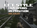 EFT Style Weapons Re-position: REDUX