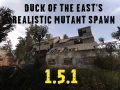 The Duck Of The East's Realistic Mutant spawn