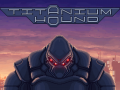 Titanium Hound alpha 0.05