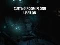 Cutting Room Floor: Upsilon V1.0