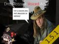DrossRotzank Voiced Actor 1.0