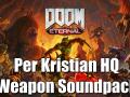 Per Kristian HQ Doom weapon soundpack for Doom Eternal