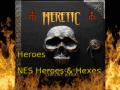Heretic Heroes: NES Heroes and Hexes