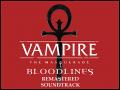 VTM:B - Remastered Soundtrack