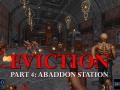 EVICTION: Part 4 ~ Abaddon Station
