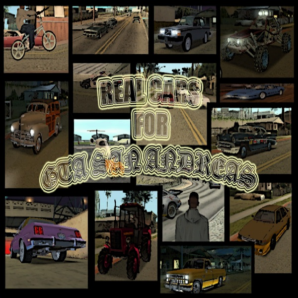 Real Cars For GTA-SA v1.2 First public beta