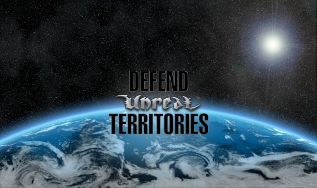 Defend Unreal Territories PreBeta1 (r558)