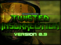 Twisted Insurrection 0.9 (No Movies)