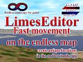 LimesEditor 0.0.5 Fast movement on the endless map