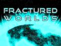 Fractured Worlds (Version 1.4)