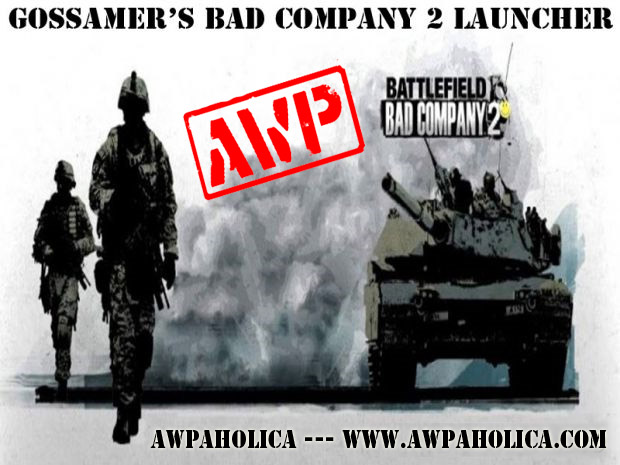 [OUTDATED] Gossamer's Bad Company 2 Launcher v1.1