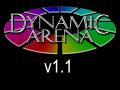 Dynamic Arena v1.1
