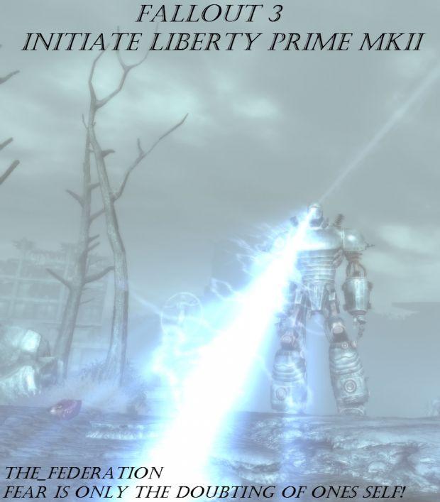 Fallout 3 - Initiate Liberty Prime MKII