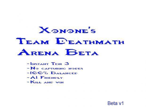 xonone's TDM Arena Beta V1