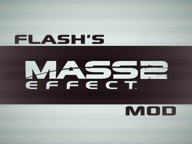 Flash's ME2 Mod v1.0