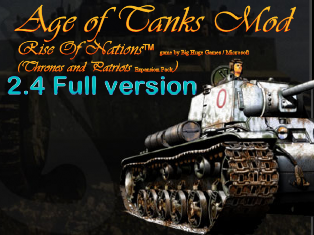Age of Tanks 2.4 mod for Rise Of Nations - (TaP)