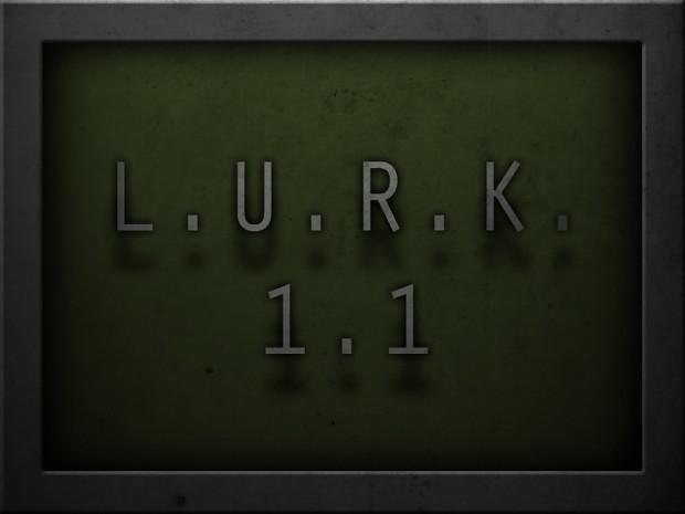 L.U.R.K. 1.1