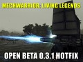 MechWarrior: Living Legends Open Beta 0.3.1 Hotfix