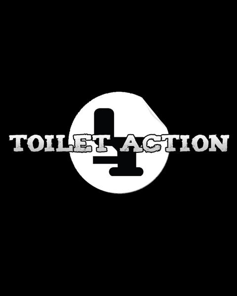 Toilet Action