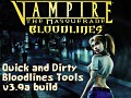 [Tool] Quick and Dirty Bloodlines Tools v3.9a