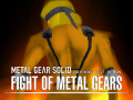 MGS: FIGHT OF THE METAL GEARS (SAGE 2010 demo)